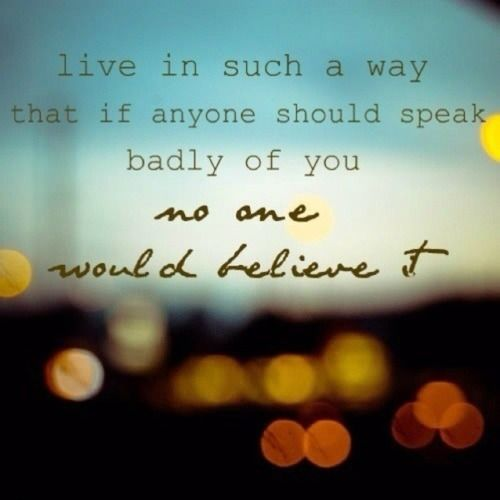 TRUTH: Sayings, Life, Inspiration, Speak Badly, Quotes, Truth, Wisdom, Thought