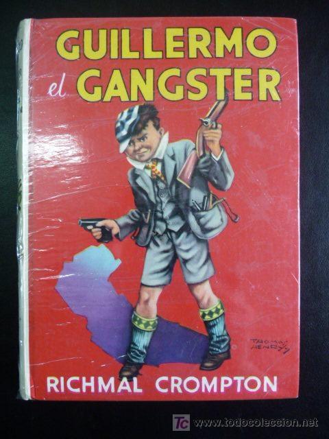 1980. GUILLERMO EL GANSTER _ RICHMAL CROMPTON | perroverdeShop