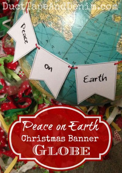 84 best best christmas craft ideas from duct tape and denim images diy peace on earth christmas banner globe tutorial easy idea for christmas in july crafts solutioingenieria Choice Image