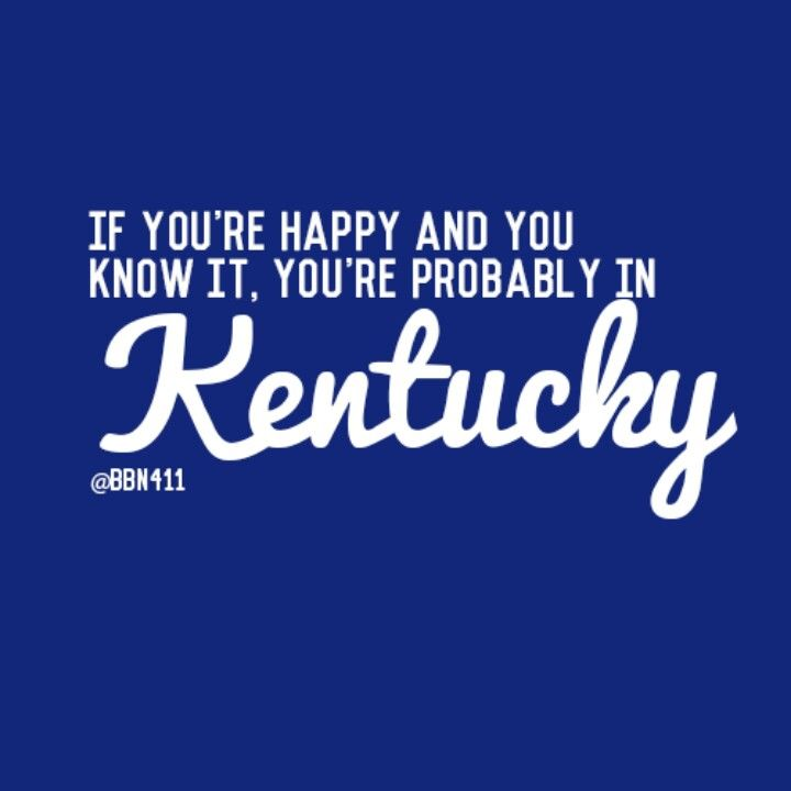 If you're happy and you know it... you're probably in Kentucky!