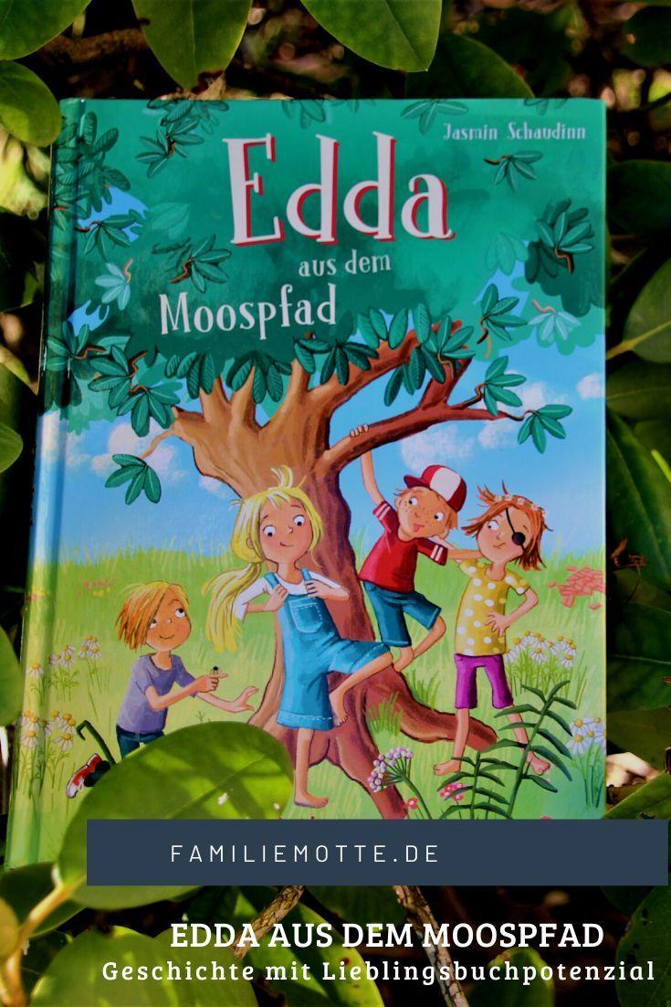 Edda Aus Dem Moospfad Fantasievolle Geschichte Mit Lieblingsbuchpotenzial In 2020 Bucher Kinderbucher Geschichte