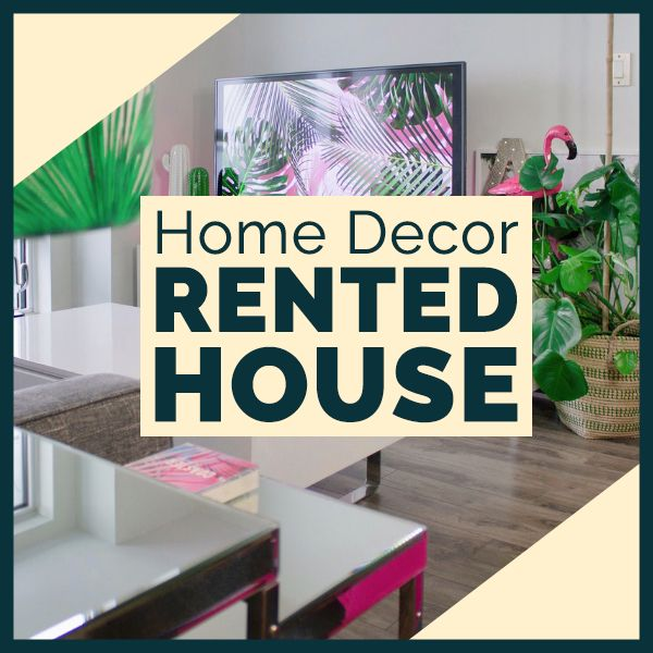 Home Decor: Rented Home Decoration
