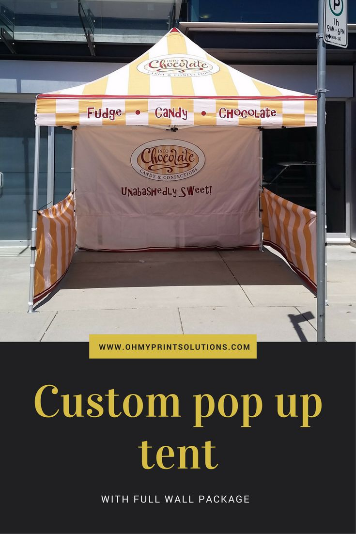 This is a full wall package with a 10x10 pop up tent custom made by Oh my Print Solutions. #customtent #popuptent #chocolate #candy #fudge #customprinting #Vancouver
