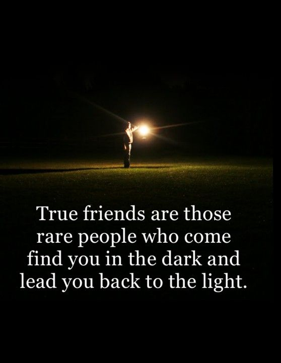 "Best quotes about friendship : True Friends Rare people Who Come Find You From Dark Inspirational quotes about good friends "" True friends are those rare"