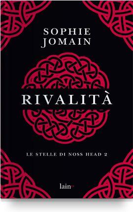 Leggere In Silenzio: [ SEGNALAZIONE ] : Rivalità di Sophie Jomain
