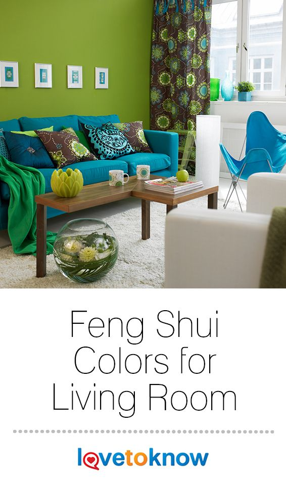 Feng Shui Tips For Choosing Colors For Your Living Room Lovetoknow Living Room Colors Feng Shui Living Room Apartment Living Room Design