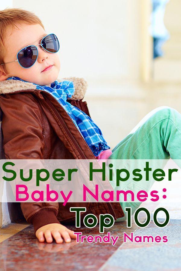 Noms de bébé super hipster: 100 meilleurs noms de bébé à la mode | Rester à la maison maman