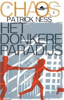 ChantalH's Walhalla der Boeken: Chaos trilogie deel 2: Het donkere paradijs - Patr...