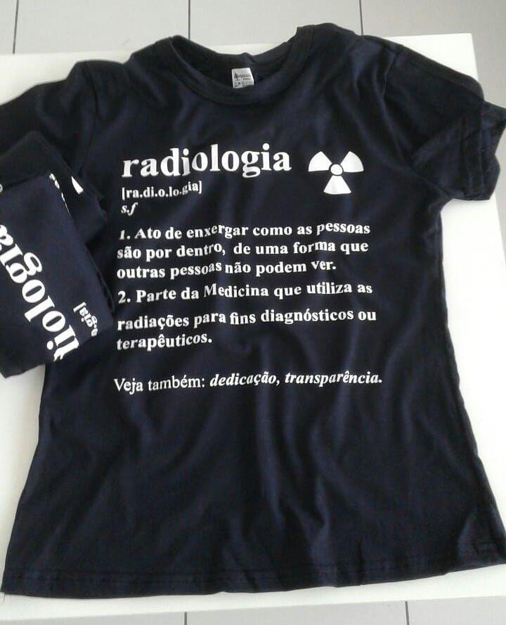 511d8e362 Resultado de imagem para camisetas personalizadas de radiologia ...