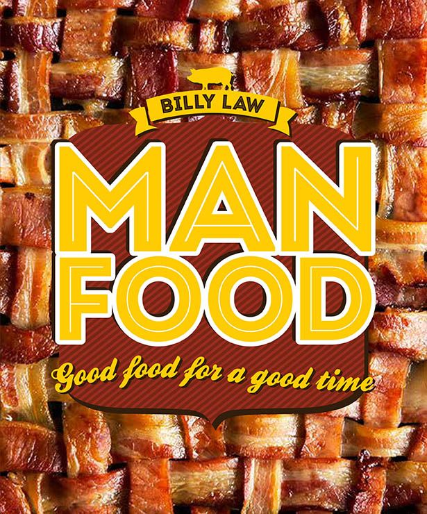 Man Food by Billy Law. The culinary equivalent of a bear hug | Cooked