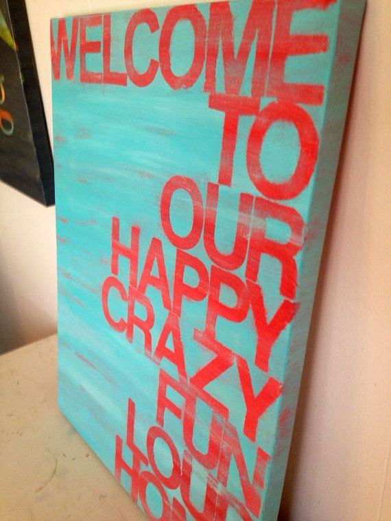 welcome to our...home. red and turquoise. 12 x 16  hand painted canvas sign.  on Etsy, $43.00