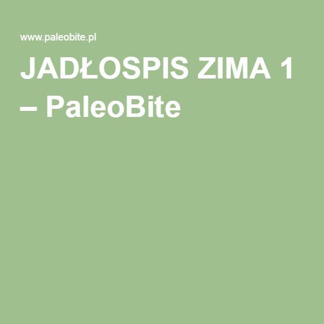 JADŁOSPIS ZIMA 1 – PaleoBite