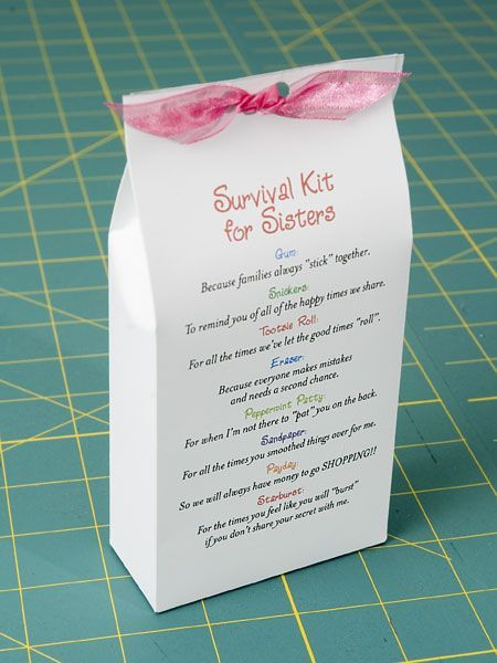 """Survival Kit for Sisters"" Love this idea I am going to make a new Holiday Sisters Night with all my sisters of blood or love.."