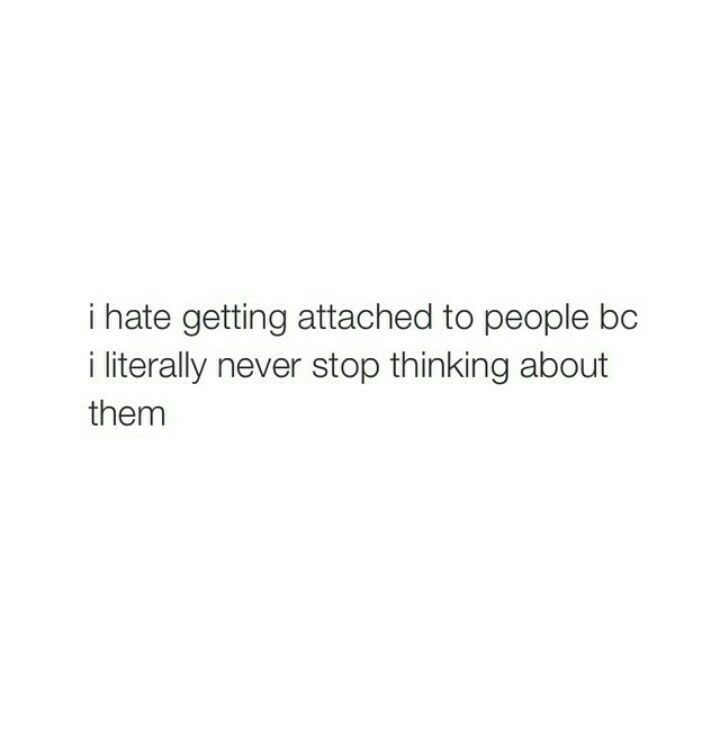 Getting attached to someone