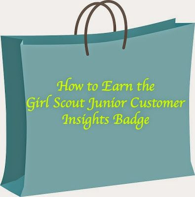How to Earn the Junior Girl Scouts Customer Service Insights Badge