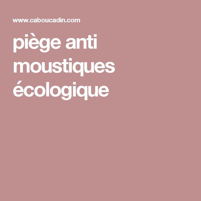 piège anti moustiques écologique