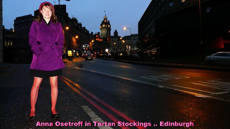 Anna Osetroff in Tartan Stockings in Edinburgh, Scotland on Toursgallery.com UK Tour. I said 'Tartan' for all you jokers out there .. Tartan stockings !