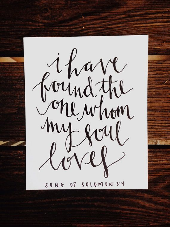 Perfect Wedding Gift For The Happy Couple! - I Have Found The One Whom My Soul Loves - Song of Solomon 3:4 - Christian Bride and Groom Gift - Bible Verse  www.etsy.com/shop/FullyMade #WeddingGiftforBrideandGroom