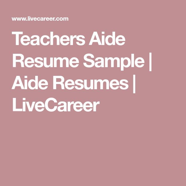 Teachers Aide Resume Sample | Aide Resumes | LiveCareer