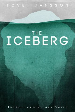 cover for The Iceberg, written by Tove Jansson, designed by Tobias Hall.