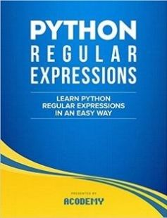 Python Regular Expressions: Learn Python Regular Expressions FAST! free download by Acodemy ISBN: 9781515341796 with BooksBob. Fast and free eBooks download.  The post Python Regular Expressions: Learn Python Regular Expressions FAST! Free Download appeared first on Booksbob.com.