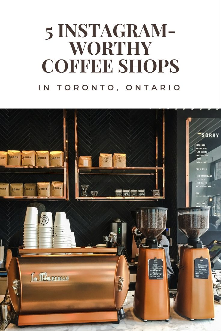 Toronto Coffee Shops | 5 Instagram-worthy coffee shops in Toronto, Ontario | Toronto Travel Tips