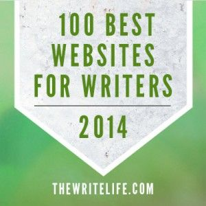 The Write Life Presents: The 100 Best Websites for Writers in 2014 #writers