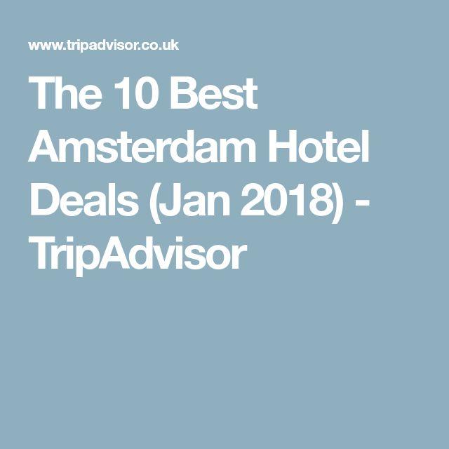 The 10 Best Amsterdam Hotel Deals (Jan 2018) - TripAdvisor