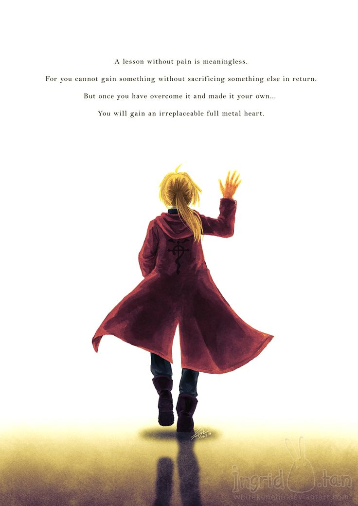 Quote at the end of FullMetal Alchemist.