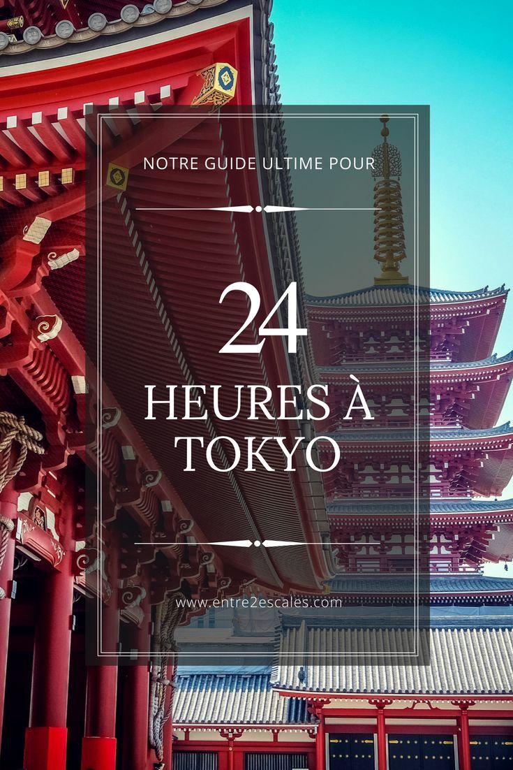 Vous avez un escale à Tokyo? On vous donne quelques idées d'endroits à voir en 24 heures dans la capitale japonaise.