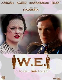 """Madonna's directorial debut was the lush biopic """"W.E."""" which detailed the life of Wallis Simpson & Prince Edward. It also provided Madge with the Golden Globe for Best Song from a movie for """"Masterpiece"""" -- much to the chagrin of Miss Miss Elton John who famously stated before the awards that the song was horrid and had no chance of winning. The gif of his disgusted reaction when Madonna was announced as the winner is priceless."""