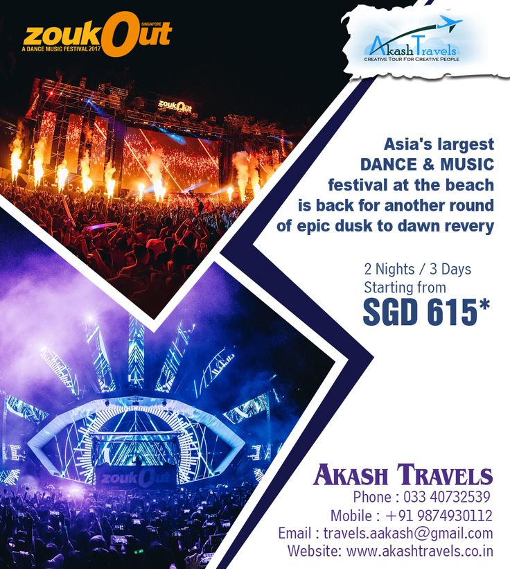 #Zouk Out #Festival 2017 in #Singapore. 3D / 2N Package starts from SGD 615* only Email: travels.aakash@gmail.com +91 9874930112 / (033) 22684045 / 40732539