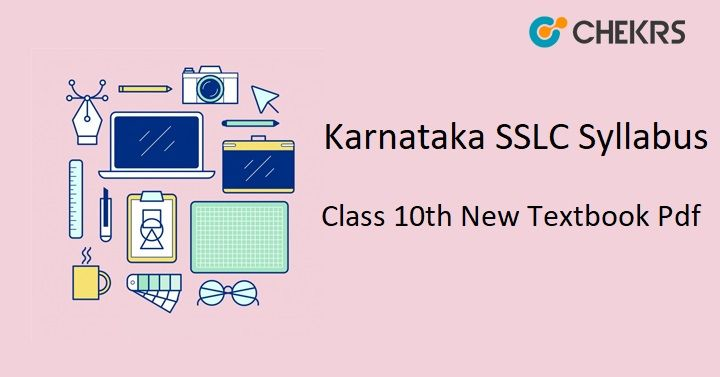 Karnataka Sslc Syllabus 2018 19 Sslcsyllabus Class10th Karnataka Newtextbook Https Schools Chekrs Com Karnataka Sslc Syllabus Syllabus Education Textbook