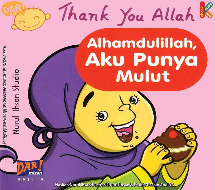 Baca online dan download gratis ebook anak thank you Allah alhamdulillah aku punya mulut.