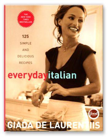 Everyday Italian - Giada De Laurentiis