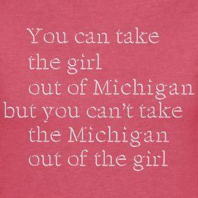 So true, I have lived in Colorado for the last 17 years, but I still have a warm spot for Ann Arbor.