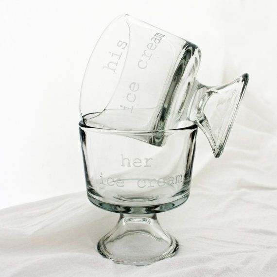 His Ice Cream, Her Ice Cream etched glass bowls for unique engagement gift or wedding present