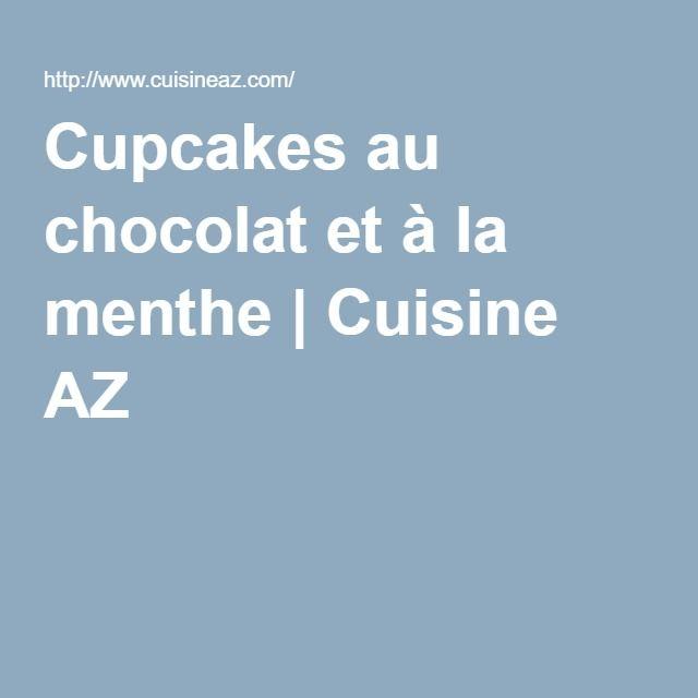 Cupcakes au chocolat et à la menthe | Cuisine AZ