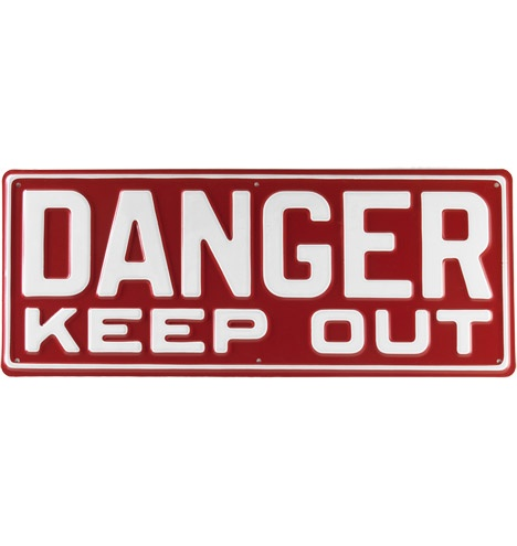 Danger Keep Out Sign :Our steel signs are made in Portland, Oregon by a 114-year-old company. It's the last remaining private license plate manufacturer in the U.S., supplying plates for Oregon, Washington, California, and Hawaii.