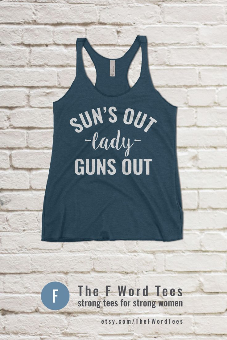 SUN'S OUT LADY GUNS OUT | Women's Workout Tank Top #strongisthenewpretty #strongwomen #fitness #girlswholift #muscles