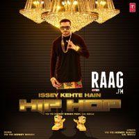 ISSEY KEHTE HAI HIP HOP FT LIL GOLU Mp3 Songs - http://www.yoyohs.com/issey-kehte-hai-hip-hop-ft-lil-golu-mp3-songs/ISSEY KEHTE HAI HIP HOP FT LIL GOLU Artist :Honey SinghAlbum :Issey Kehte Hai Hip Hop Ft LIL GoluTracks :1Rating :6.7500Type :Single Track     Listen Songs Now      Track Listing   Issey Kehte Hai Hip Hop Ft LIL Golu-Honey Singh Select All the Above Songs  Fl...