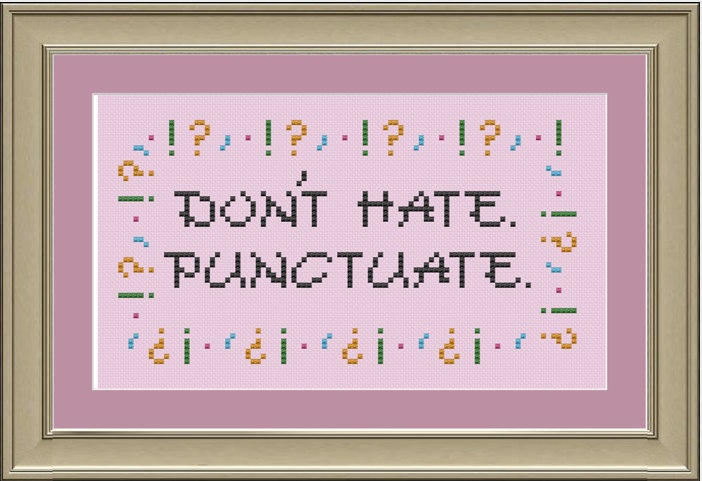 Preposition In Learn In Marathi All Complate: Don't Hate. Punctuate: Funny Grammar Cross-stitch Pattern
