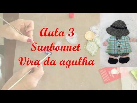 Aula Sunbonnet  3 - Bily - Vira da Agulha