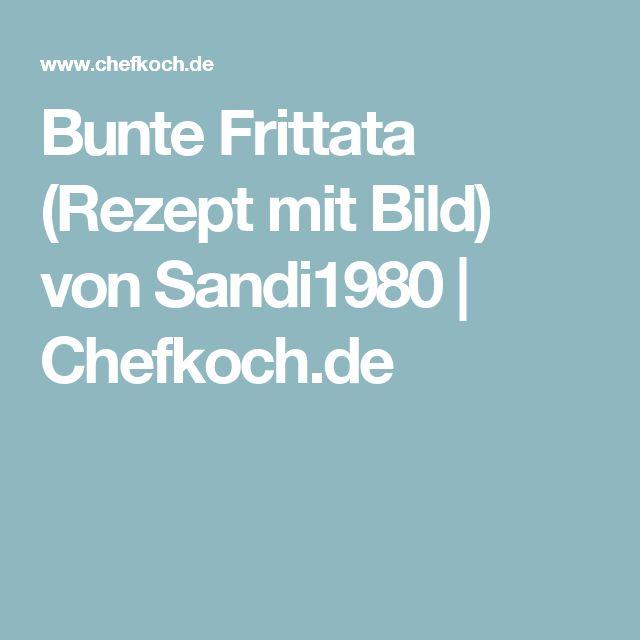 Bunte Frittata (Rezept mit Bild) von Sandi1980 | Chefkoch.de