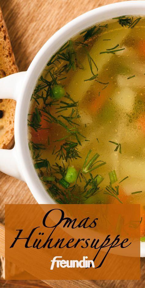 Rezept Omas Hühnersuppe Kochen Pinterest Soup Veggie Soup