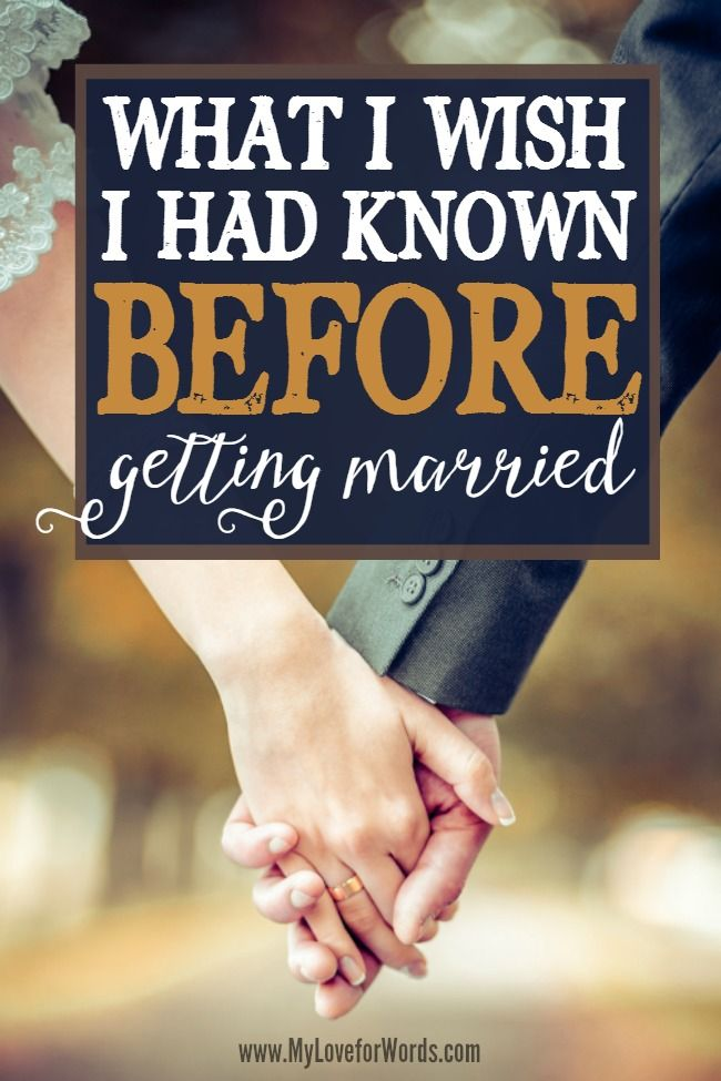 Before getting married, I was a bundle of nerves. I was excited, but nervous, and these are the things I wish I had known before getting married.