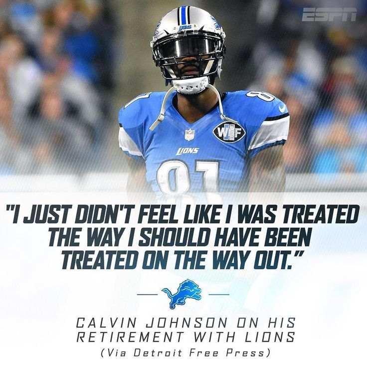 Calvin Johnson wasn't completely pleased with the Lions when he retired in March 2016.