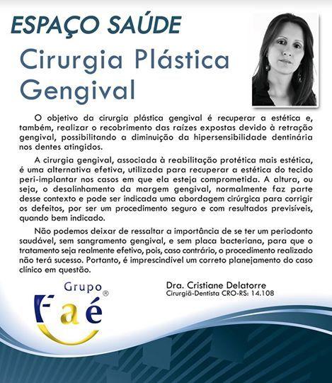 Saiba do que se trata a Cirurgia Plástica Gengival, e como ela pode lhe ajudar na recuperação da estética, segundo explicações da Dra. Cristiane Delatorre, integrante da equipe do Grupo Faé.