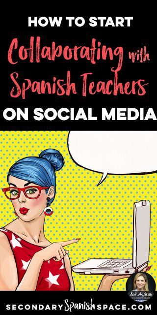 How to Start Collaborating with Spanish Teachers on Social Media | Secondary Spanish Space
