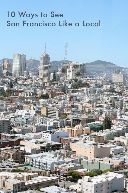 10 Ways to See San Francisco Like a Local | Mighty Girl: Girls Trips Ideas, Girls Blog, Gg Bridges, Worn Paths, Tops 10, Mighty Girls, Places To Visit San Francisco, California Places To Visit, California Trips Ideas